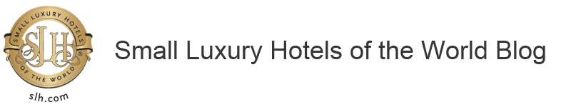 Small Luxury Hotels of the World Blog